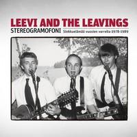 Leevi and The Leavings: Stereogramofoni - sinkkuelämää vuosien varrelta