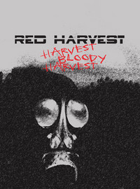 Red Harvest: Harvest bloody harvest