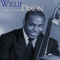 Dixon, Willie: Poet of the blues