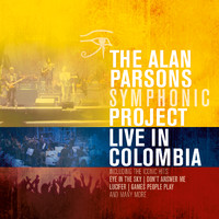Alan Parsons Project / Alan Parsons Symphonic Project : Live in Colombia