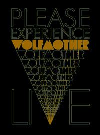 Wolfmother: Please Exprerience Wolfmother