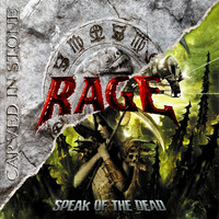 Rage: Carved in stone / Speak of the dead