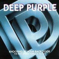 Deep Purple: Knocking at your back door