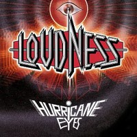 Loudness: Hurricane eyes