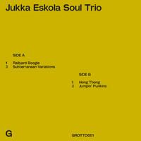 Eskola, Jukka / Jukka Eskola Soul Trio : Jukka Eskola Soul Trio