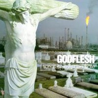 Godflesh: Songs of Love and Hate