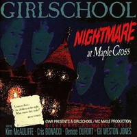 Girlschool: Nightmare at maple cross