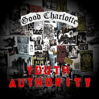 Good Charlotte: Youth authority