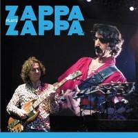 Zappa, Dweezil: Zappa plays Zappa