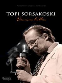 Sorsakoski, Topi: Viimeiseen korttiin