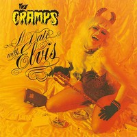 Cramps: A Date With Elvis