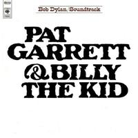 Dylan, Bob: Pat Garrett & Billy The Kid