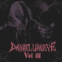 Daniel Lioneye: Vol III