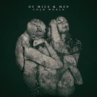 Of Mice And Men: Cold World