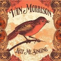 Morrison, Van: Keep me singing