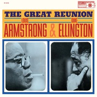 Armstrong, Louis: The Great Reunion