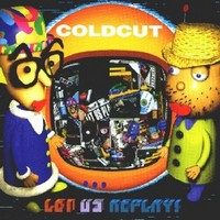 Coldcut: Let us replay