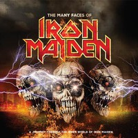 Iron Maiden: Many Faces Of Iron Maiden