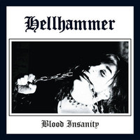 Hellhammer: Blood Insanity