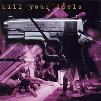 V/A: Kill Your Idols