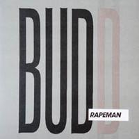 Rapeman: Budd