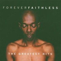Faithless : Faithless forever - greatest hits