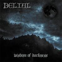 Belial : Wisdom of darkness