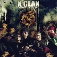 X-Clan: Mainstream Outlawz
