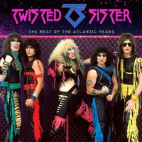 Twisted Sister: The best of the atlantic years