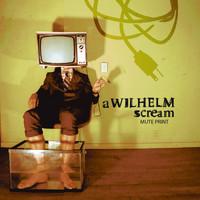 A Wilhelm Scream: Mute print