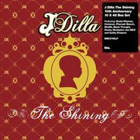J Dilla: Shining - 10th anniversary collection