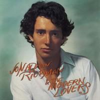 Richman, Jonathan: Jonathan Richman & The Modern Lovers