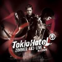 Tokio Hotel : Zimmer 483 - Live in Europe