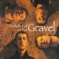 Gravel: Pockets Full of Fun