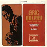 Dolphy, Eric: Eric Dolphy