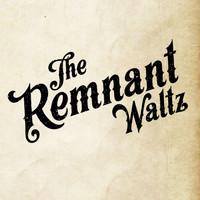 Remnant Waltz: The Remnant Waltz