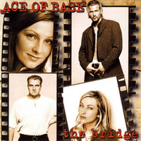 Ace of Base: The Bridge