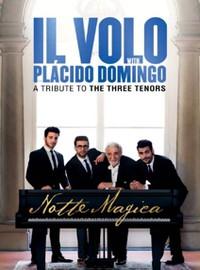 Il Volo : Notte Magica - A Tribute to the Three Tenors