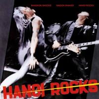 Hanoi Rocks: Bangkok Shocks Saigon Shakes Hanoi Rocks