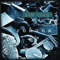 Zen Cafe: Romuna