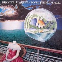 Procol Harum : Something Magic