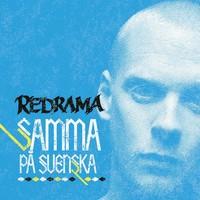 Redrama: Samma på svenska