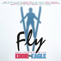 Soundtrack: Fly - songs inspired by the film Eddie the Eagle