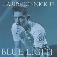 Connick, Harry Jr: Blue light,red light