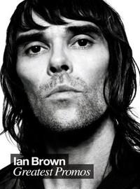 Brown, Ian: Greatest Promos