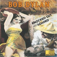 Dylan, Bob: Knocked out loaded