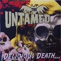 Untamed: Delicious Death...