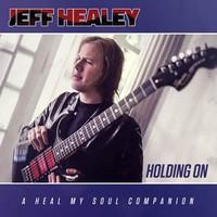 Healey, Jeff: Holding On