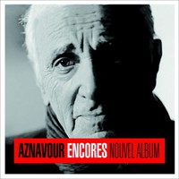 Aznavour, Charles: Encores