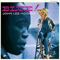 Hooker, John Lee: Blue!